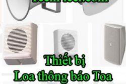 Thiet Bi Loa Thong Bao Toa