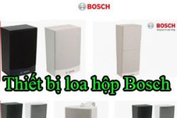 Thiet Bi Loa Hop Bosch