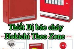 Thiet Bi Bao Chay Hokichi Theo Zone