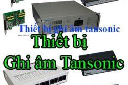 Thiet Bi Ghi Am Tansonic