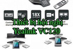 Thiet Bi Hoi Nghi Yealink Vc120