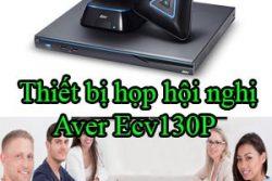 Thiet Bi Hop Hoi Nghi Aver Ecv130p