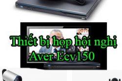 Thiet Bi Hop Hoi Nghi Aver Ecv150