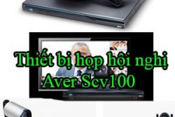 Thiet Bi Hop Hoi Nghi Aver Scv100
