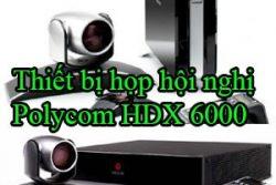 Thiet Bi Hop Hoi Nghi Polycom Hdx 6000