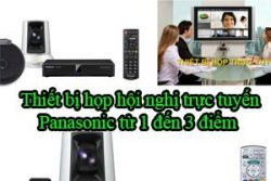 Thiet Bi Hop Hoi Nghi Truc Tuyen Panasonic Tu 1 Den 3 Diem