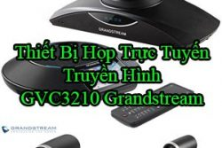Thiet Bi Hop Truc Tuyen Truyen Hinh Gvc3210 Grandstream