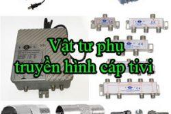 Vat Tu Phu Truyen Hinh Cap Tivi