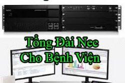 Tong Dai Nec Cho Benh Vien