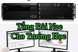 Tong Dai Nec Cho Truong Hoc