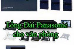 Tong Dai Panasonic Cho Van Phong